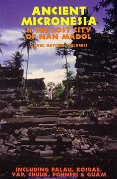 ANCIENT MICRONESIA THE LOST CITY OF NAN MADOL AUTOGRAPHED