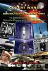 Covert Wars & Breakaway Civilization EBOOK