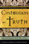 CUSTODIANS OF TRUTH