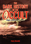 THE DARK HISTORY OF THE OCCULT