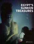 EGYPT�S SUNKEN TREASURES