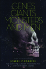 GENES, GIANTS, MONSTERS AND MEN