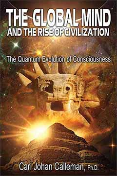 THE GLOBAL MIND AND THE RISE OF CIVILIZATION