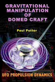 Gravitational Manipulation of Domed Craft EBOOK