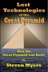 LOST TECHNOLOGIES OF THE GREAT PYRAMID