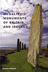 MEGALITHIC MONUMENTS OF BRITAIN AND IRELAND