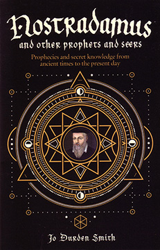 NOSTRADAMUS AND OTHER PROPHETS AND SEERS