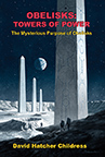 OBELISKS: TOWERS OF POWER