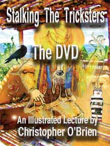 STALKING THE TRICKSTERS: THE DVD