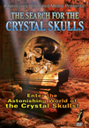 SEARCH FOR THE CRYSTAL SKULLS DVD