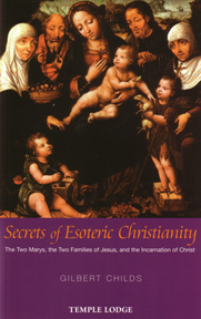 SECRETS OF ESOTERIC CHRISTIANITY