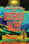 SECRETS OF THE MYSTERIOUS VALLEY-BOOK+DVD SET