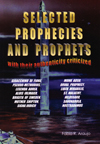 SELECTED PROPHECIES AND PROPHETS