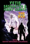 YETI, SASQUATCH & HAIRY GIANTS-THE DVD