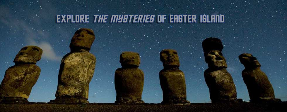 Explore the mysteries of Easter Island