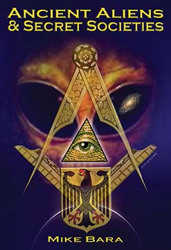 Ancient Aliens and Secret Societies EBOOK