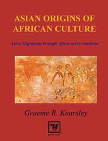 ASIAN ORIGINS OF AFRICAN CULTURE