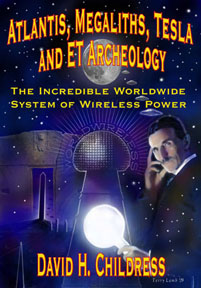 ATLANTIS, MEGALITHS, TESLA AND ET ARCHEOLOGY