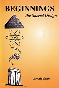 BEGINNINGS: THE SACRED DESIGN