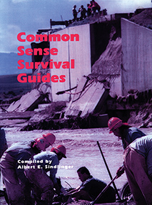 COMMON SENSE SURVIVAL GUIDE