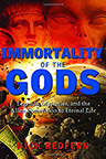IMMORTALITY OF THE GODS