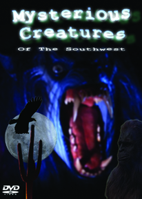 MYSTERIOUS CREATURES OF THE SOUTHWEST DVD