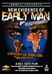NEW EVIDENCE OF EARLY MAN DVD