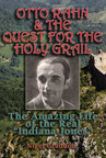 Otto Rahn & the Quest for the Holy Grail EBOOK