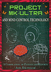 PROJECT MK-ULTRA AND MIND CONTROL TECHNOLOGY