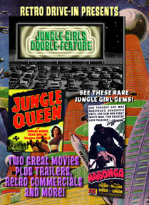 RETRO DRIVE-IN JUNGLE GIRLS DOUBLE-FEATURE