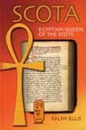 SCOTA: EGYPTIAN QUEEN OF THE SCOTS