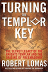 TURNING THE TEMPLAR KEY