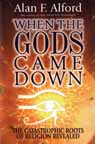 WHEN THE GODS CAME DOWN—Autographed Edition