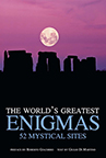THE WORLD'S GREATEST ENIGMAS