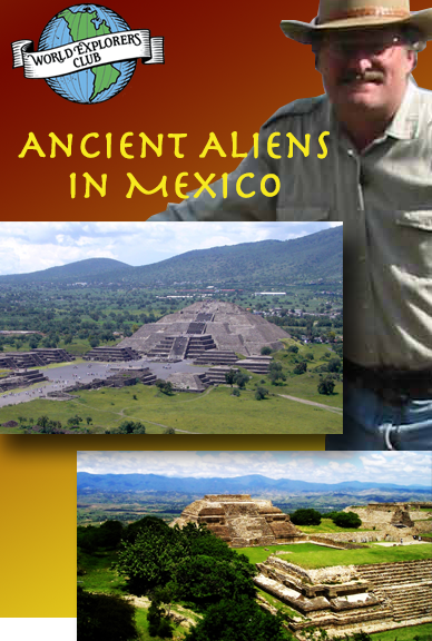 WORLD EXPLORERS CLUB: 11-DAY TOUR OF MEGALITHIC MEXICO